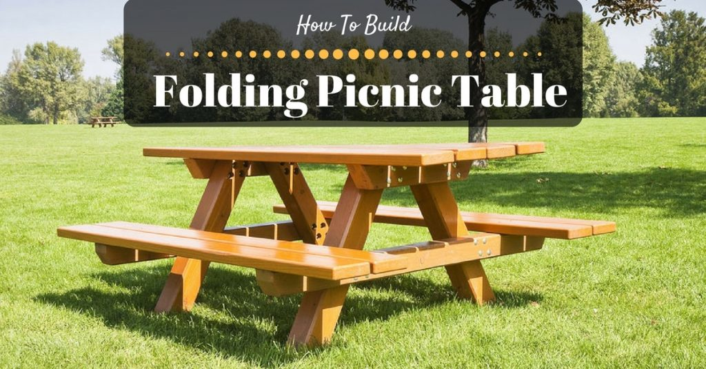 how to build a folding picnic table. Black Bedroom Furniture Sets. Home Design Ideas