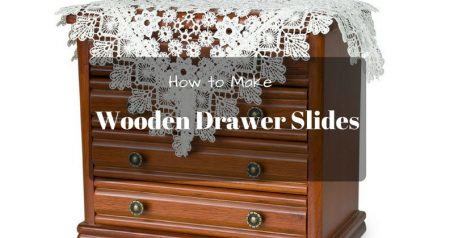 How To Make Wooden Drawer Slides