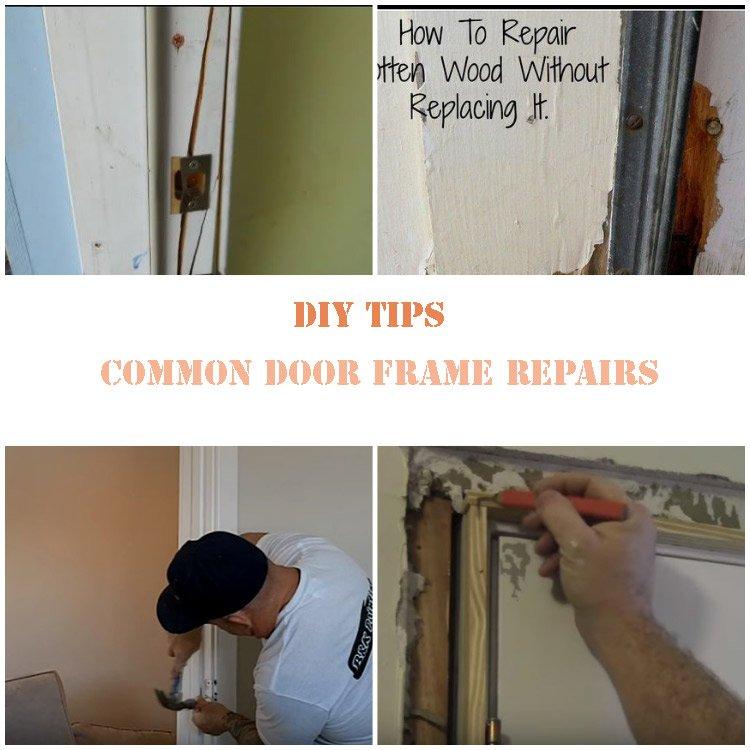 Common Door Frame Repairs: DIY Tips